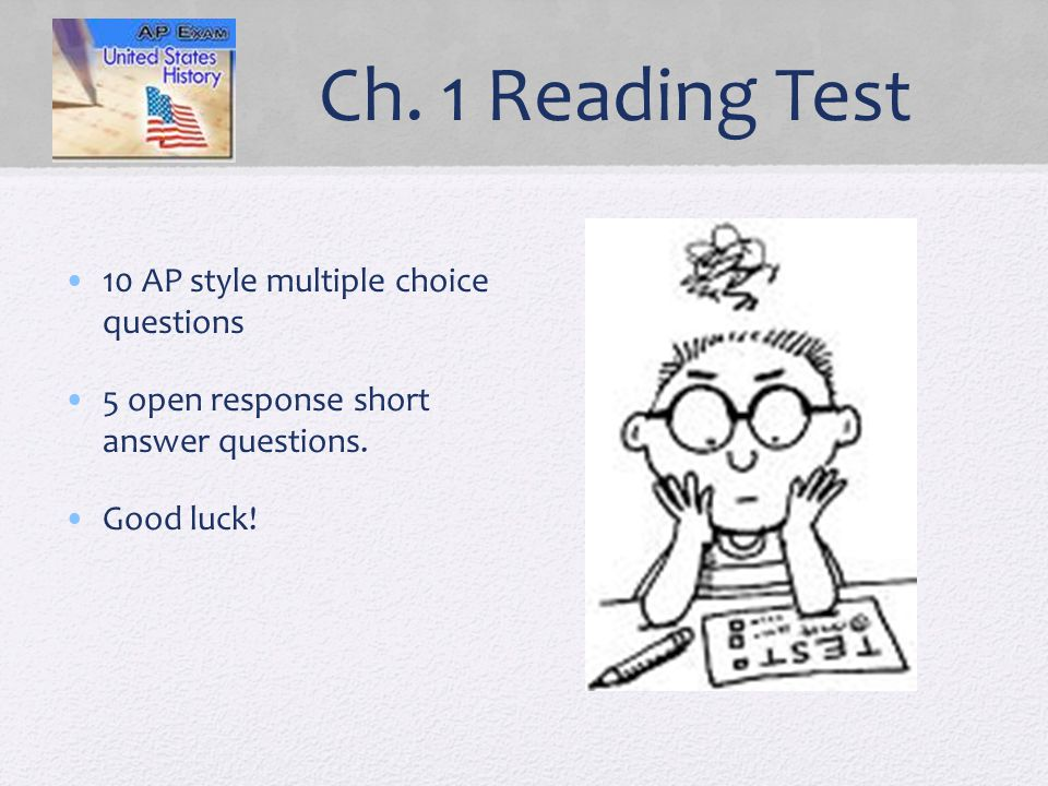 Ch. 1 Reading Test 10 AP style multiple choice questions