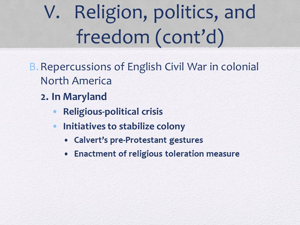V. Religion, politics, and freedom (cont'd)