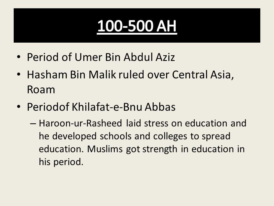 100-500 AH Period of Umer Bin Abdul Aziz