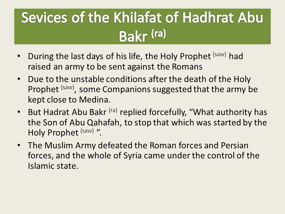 Sevices of the Khilafat of Hadhrat Abu Bakr (ra)