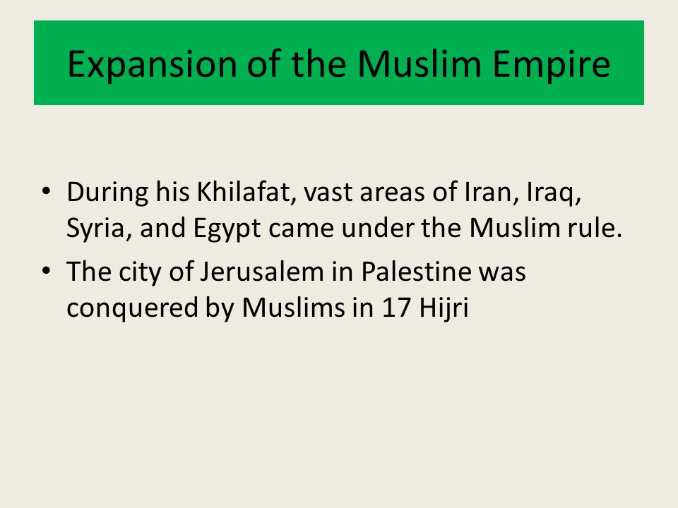 Expansion of the Muslim Empire