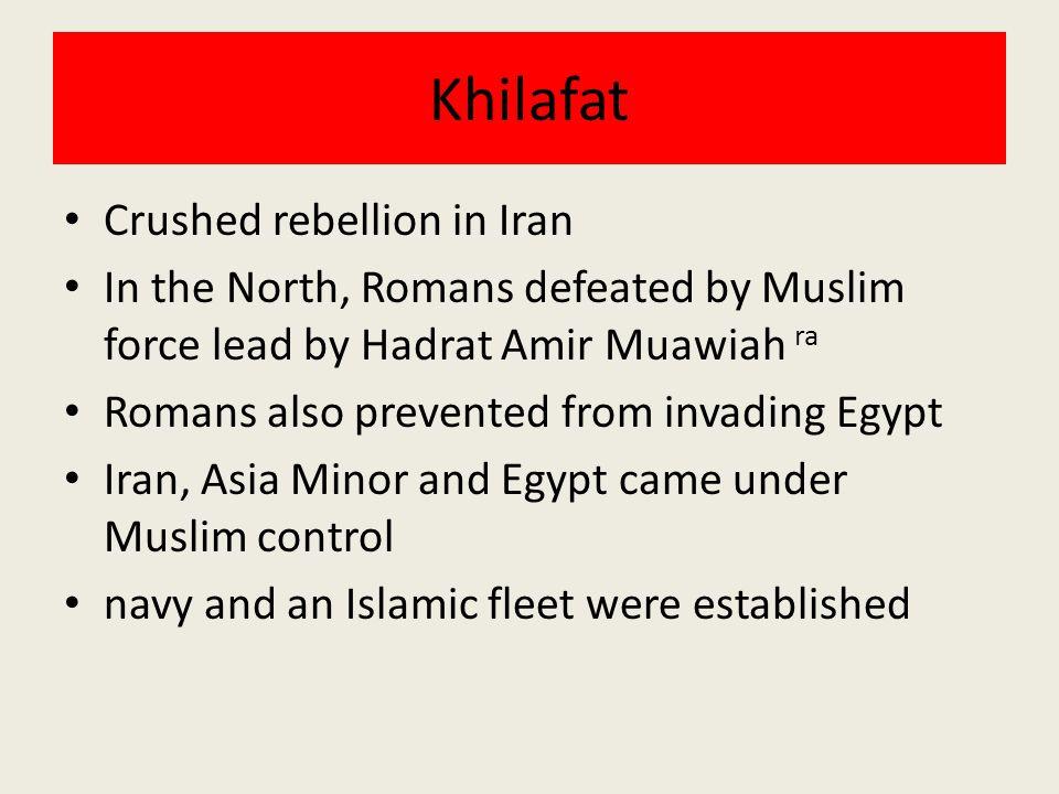 Khilafat Crushed rebellion in Iran
