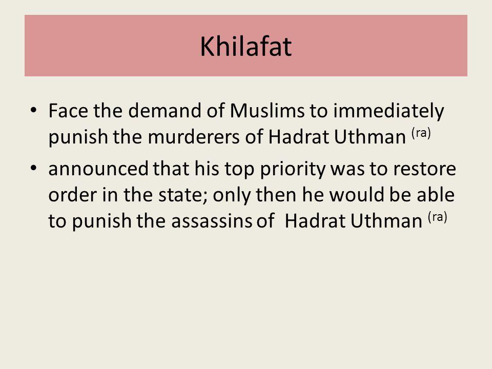 Khilafat Face the demand of Muslims to immediately punish the murderers of Hadrat Uthman (ra)