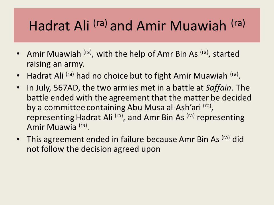 Hadrat Ali (ra) and Amir Muawiah (ra)