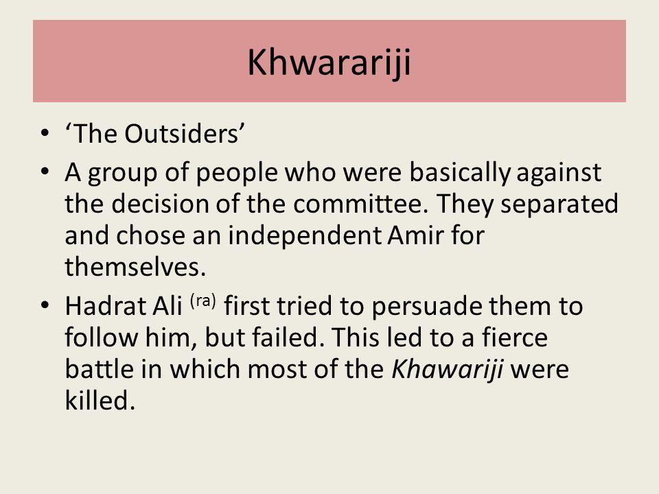 Khwarariji 'The Outsiders'