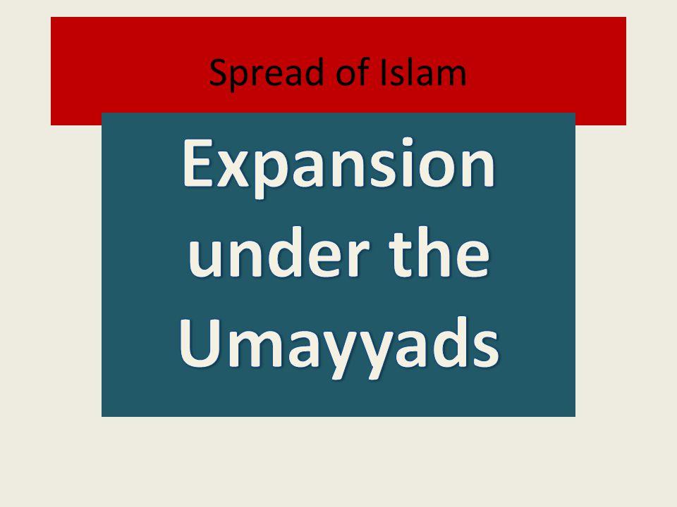 Expansion under the Umayyads