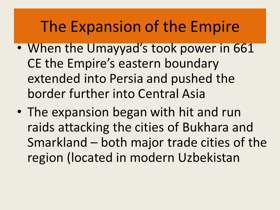 The Expansion of the Empire