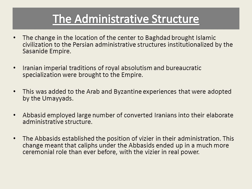 The Administrative Structure
