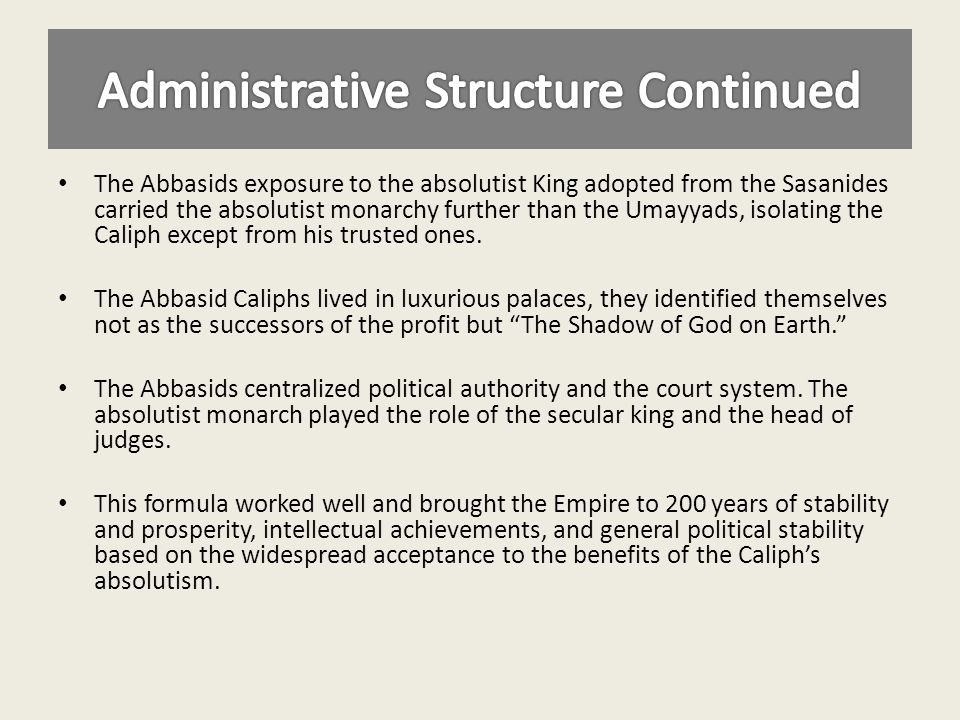 Administrative Structure Continued
