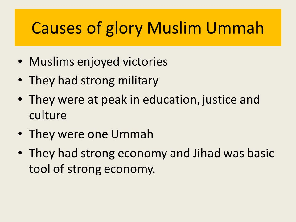 Causes of glory Muslim Ummah