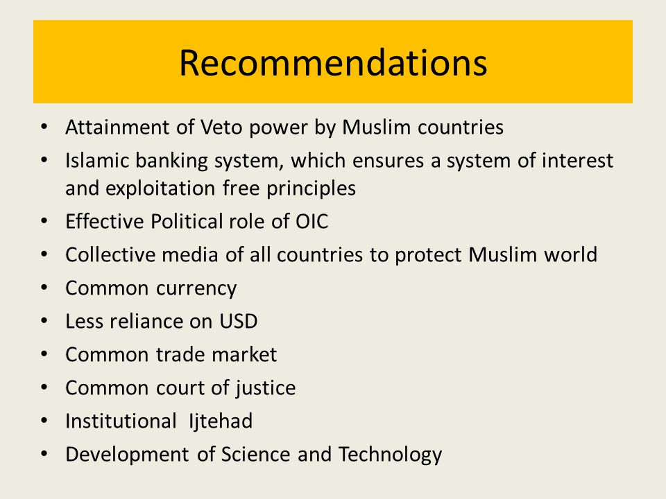 Recommendations Attainment of Veto power by Muslim countries