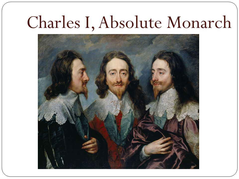 Charles I, Absolute Monarch