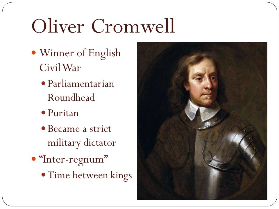 Oliver Cromwell Winner of English Civil War Inter-regnum