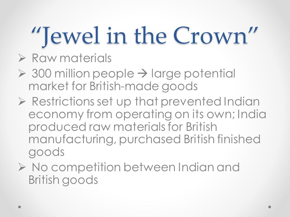 Jewel in the Crown Raw materials