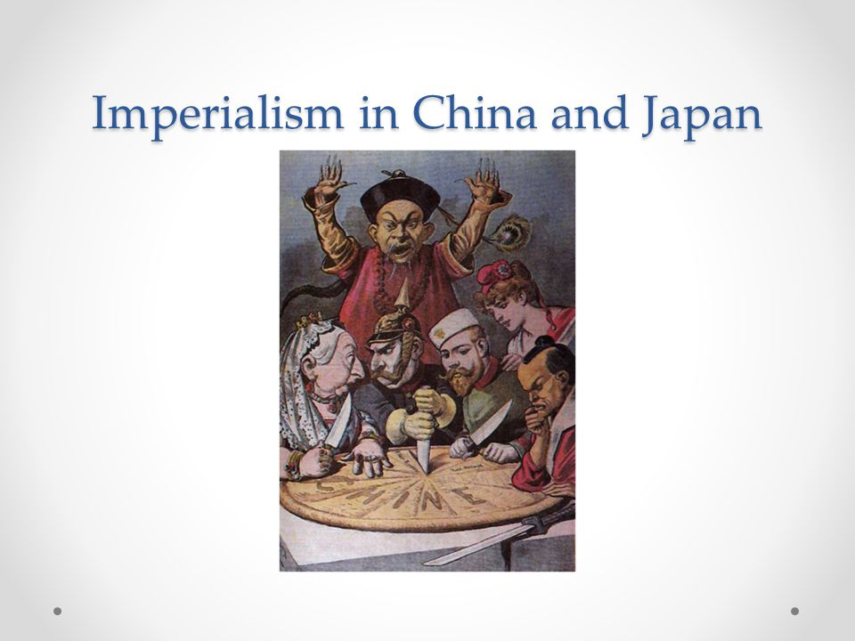 Imperialism in China and Japan