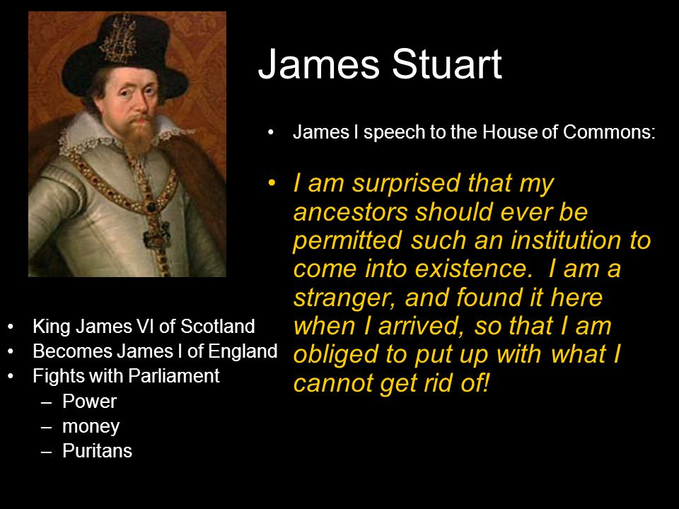 James Stuart James I speech to the House of Commons: