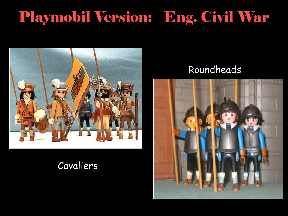 Playmobil Version: Eng. Civil War