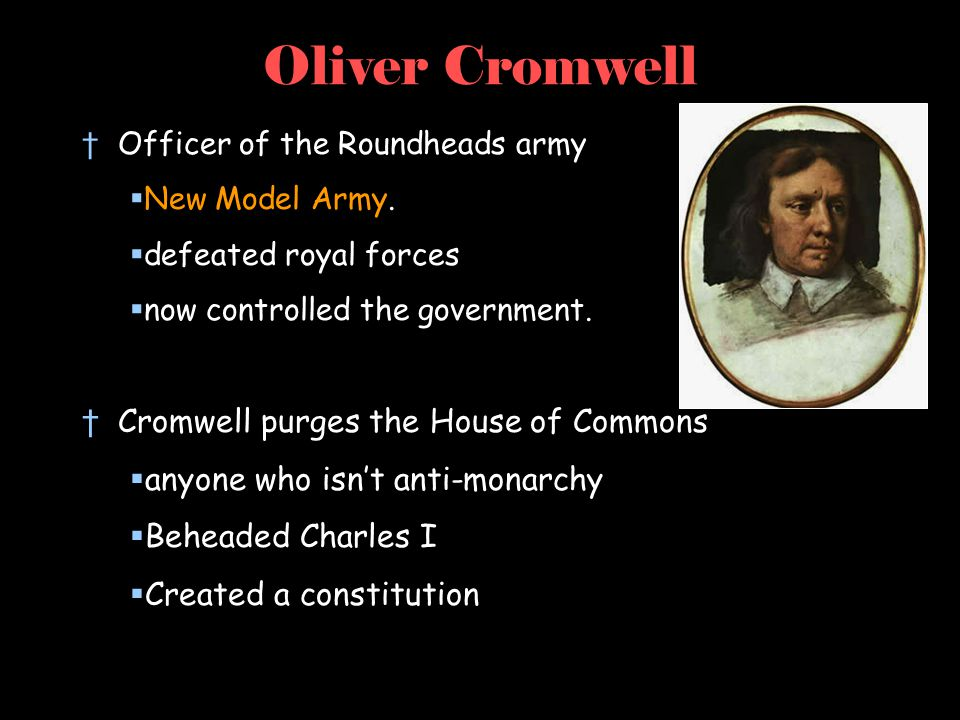 Oliver Cromwell Cromwell purges the House of Commons