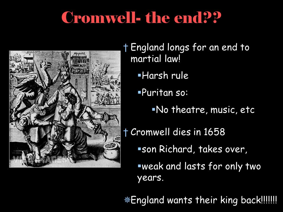 Cromwell- the end England longs for an end to martial law!