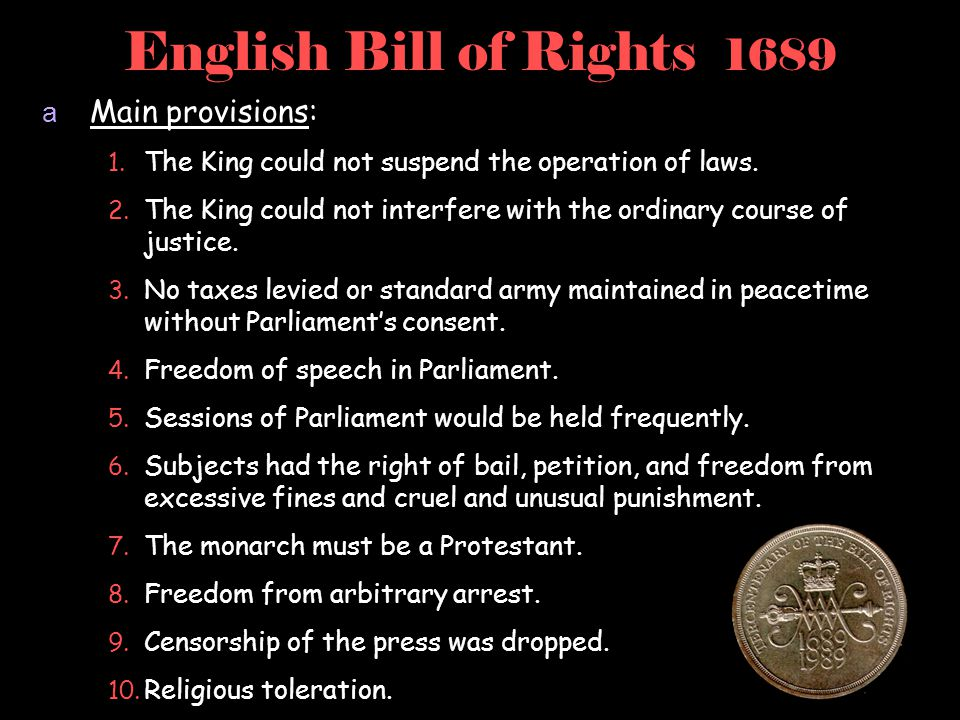 English Bill of Rights 1689 Main provisions: