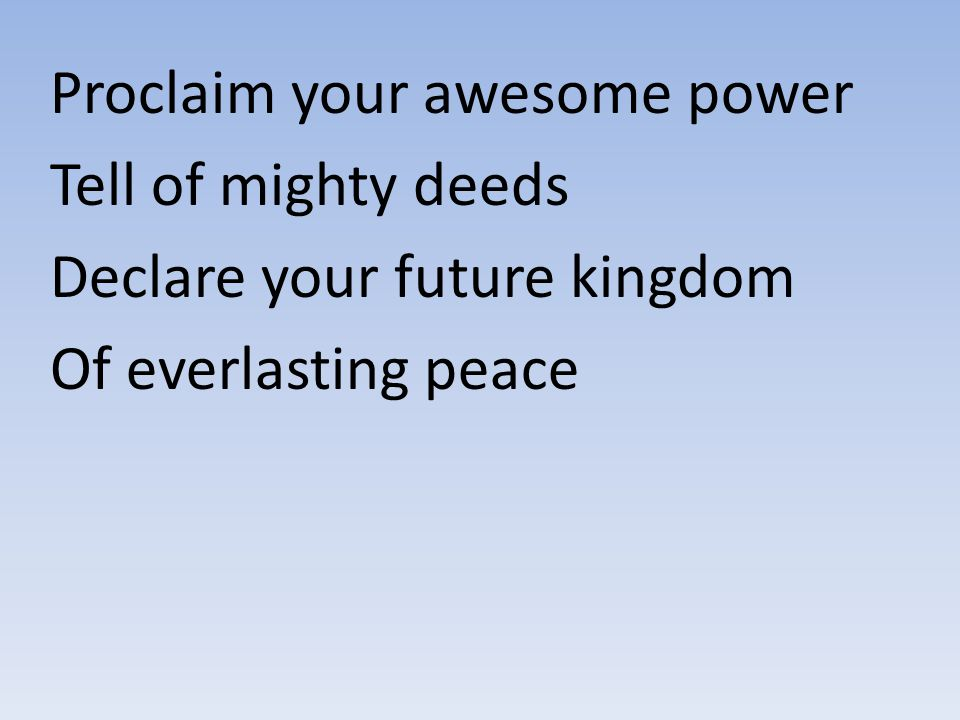 Proclaim your awesome power