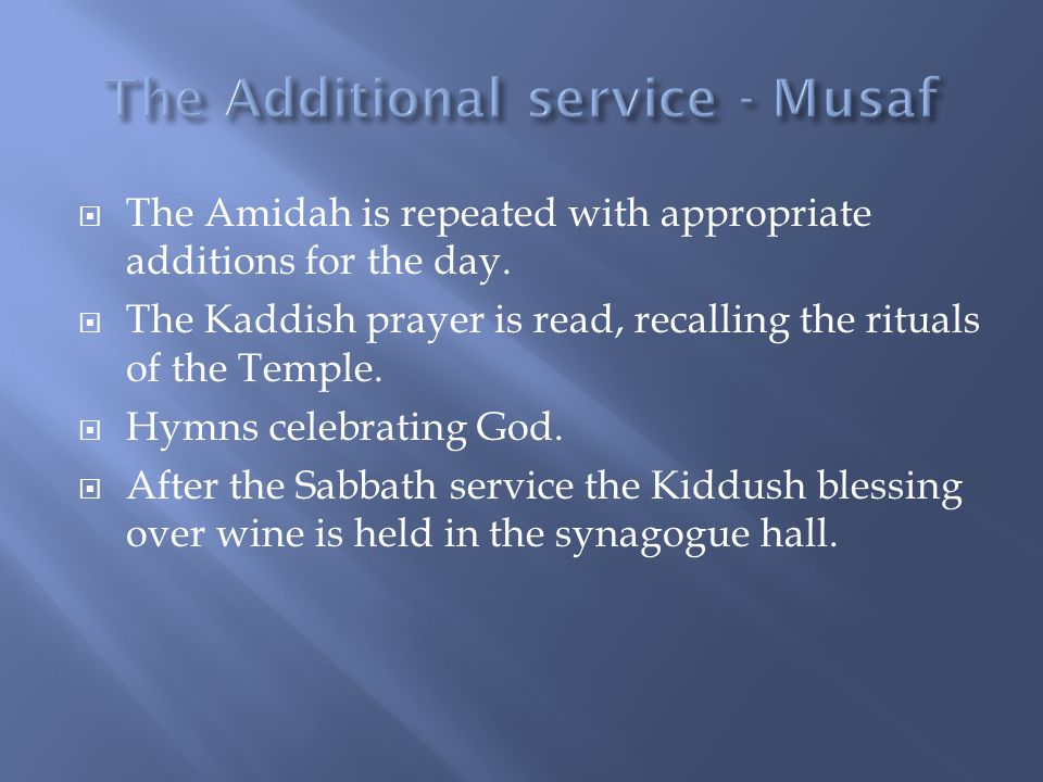 The Additional service - Musaf