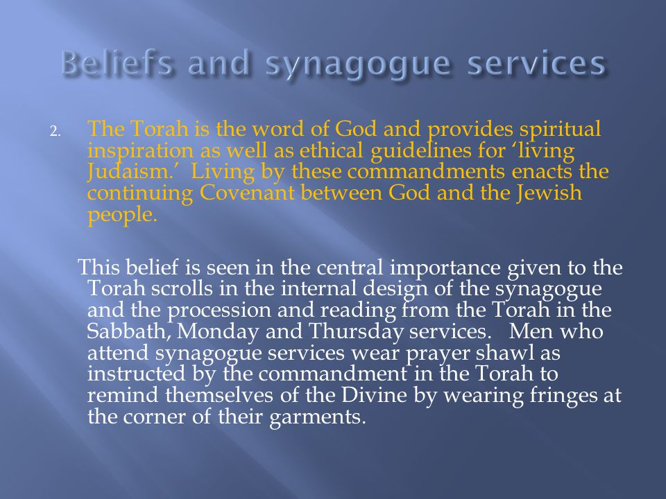 Beliefs and synagogue services