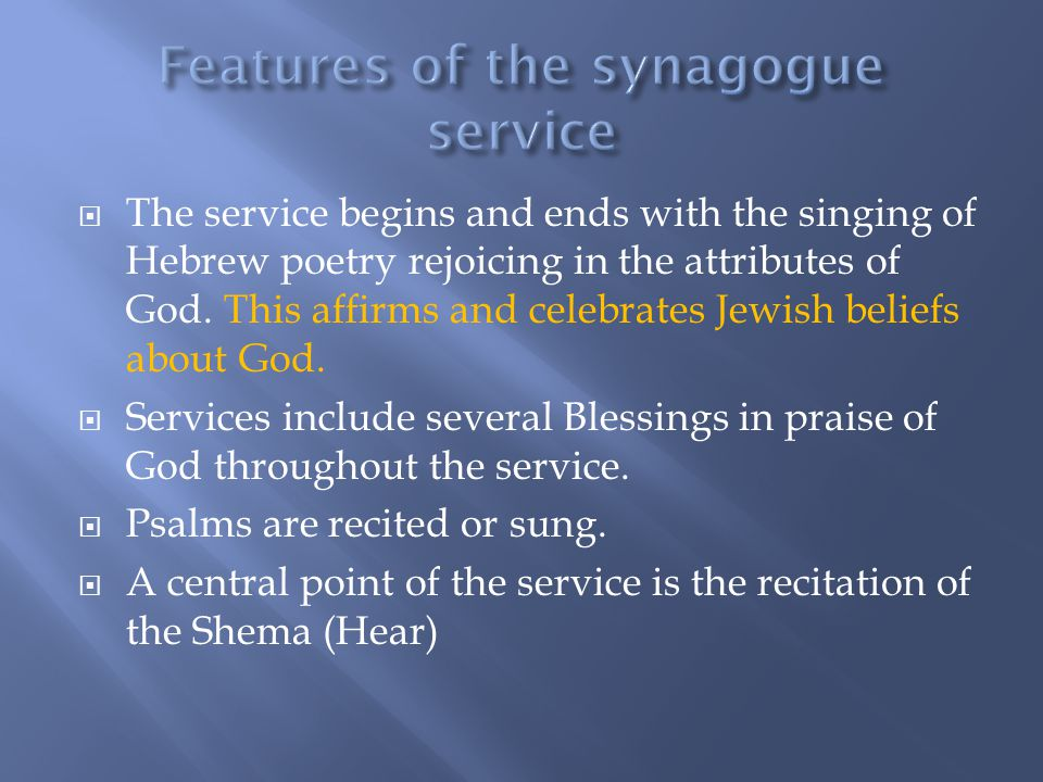 Features of the synagogue service