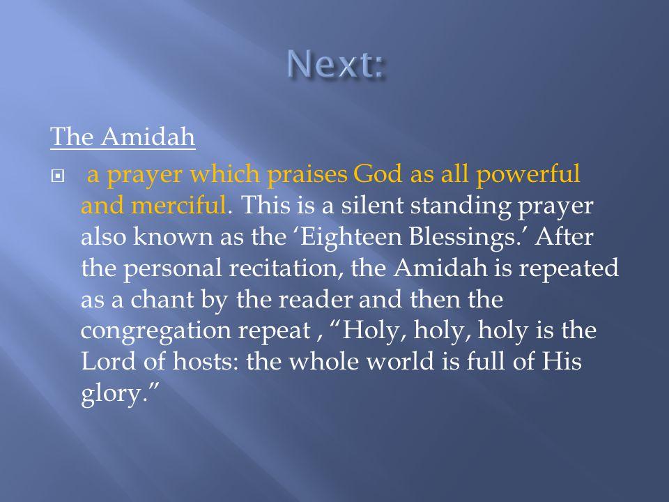 Next: The Amidah.