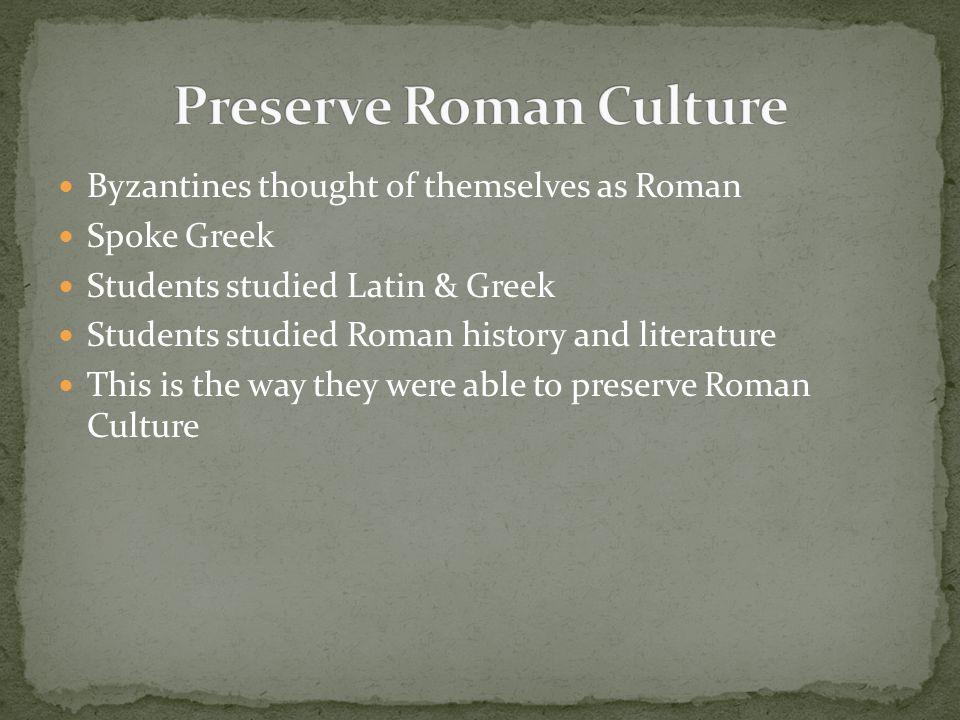 Preserve Roman Culture