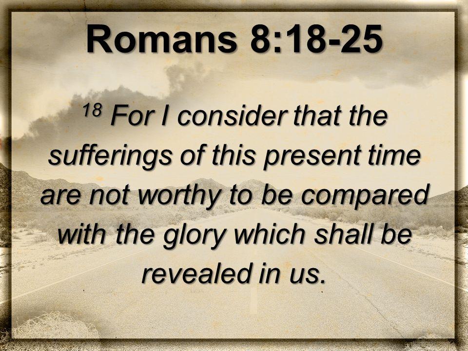 Romans 8:18-25