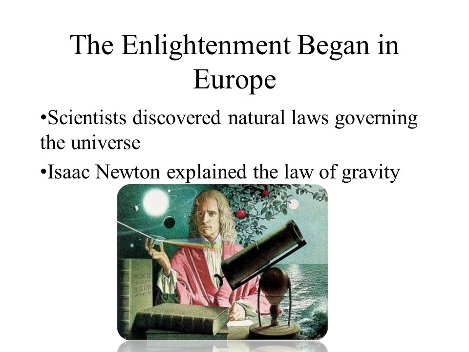 The Enlightenment Began in Europe