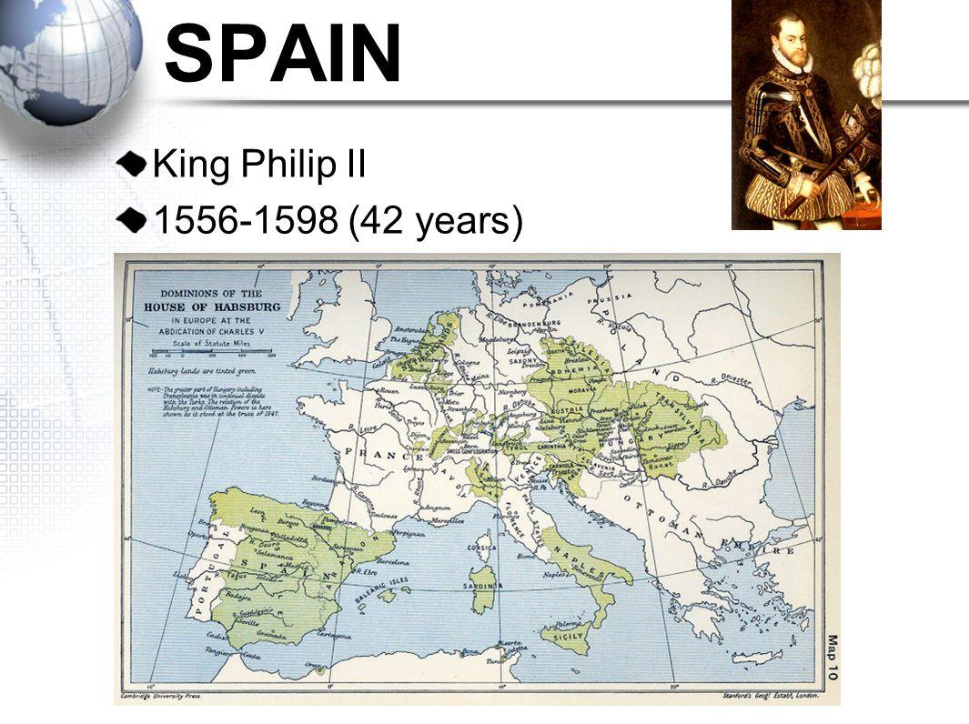 SPAIN King Philip II 1556-1598 (42 years)