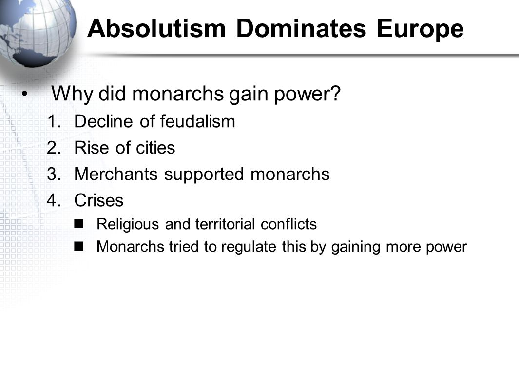 Absolutism Dominates Europe