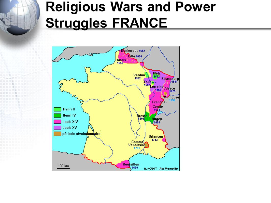 Religious Wars and Power Struggles FRANCE