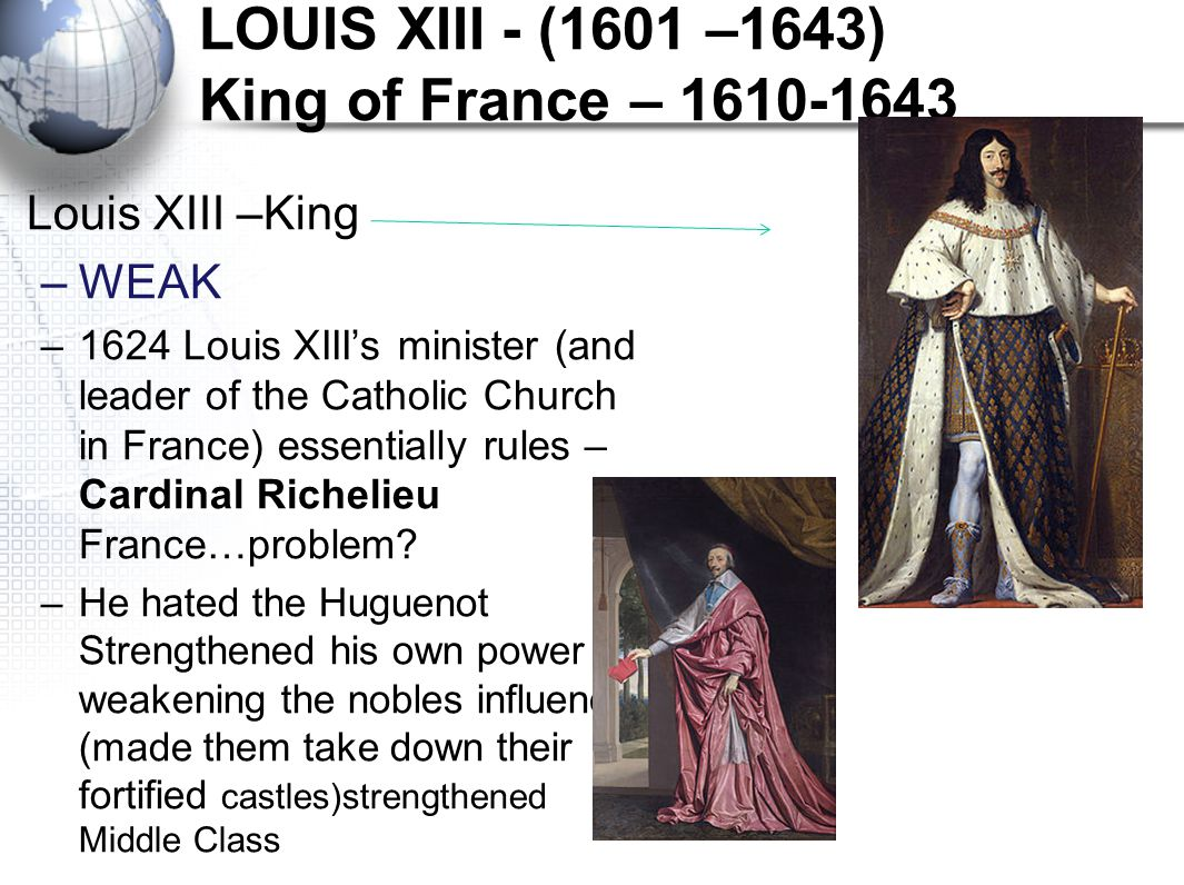 LOUIS XIII - (1601 –1643) King of France – 1610-1643