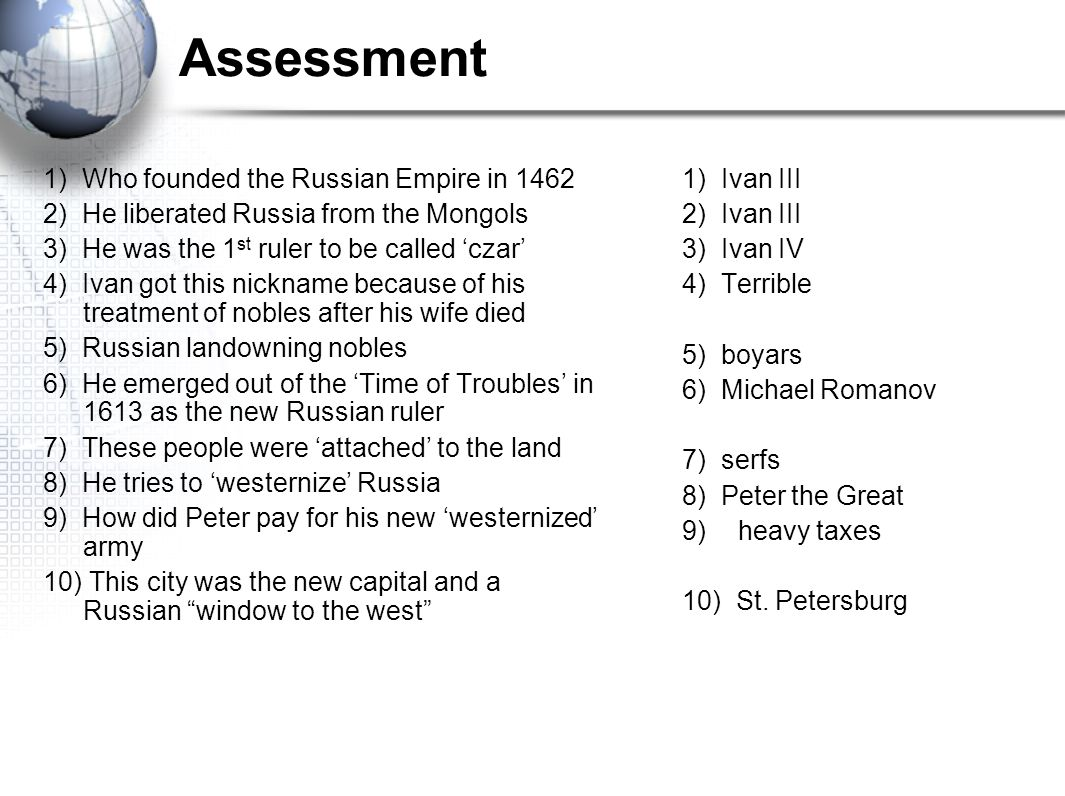 Assessment 1) Who founded the Russian Empire in 1462