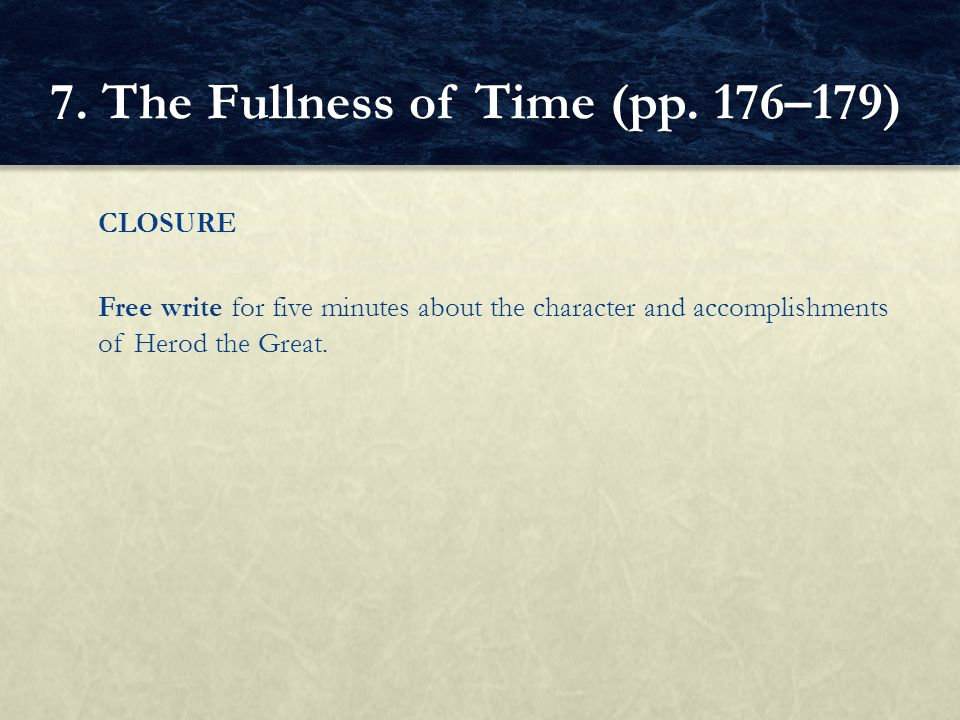 7. The Fullness of Time (pp. 176–179)