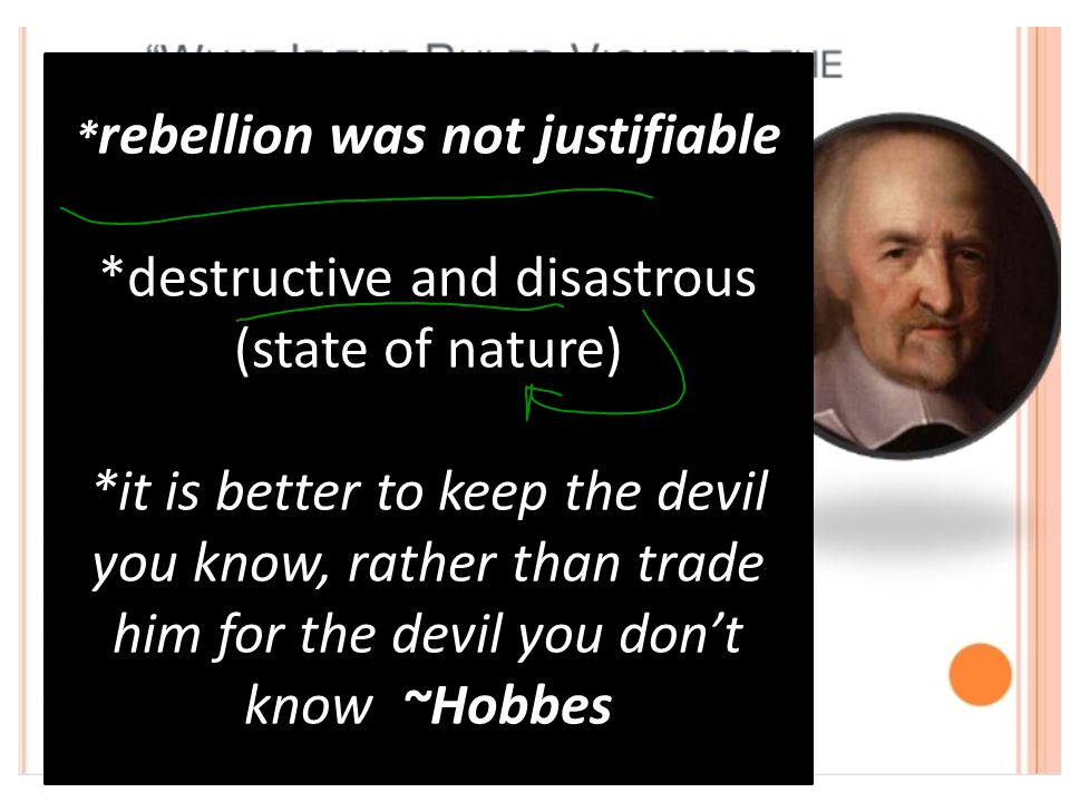 *rebellion was not justifiable