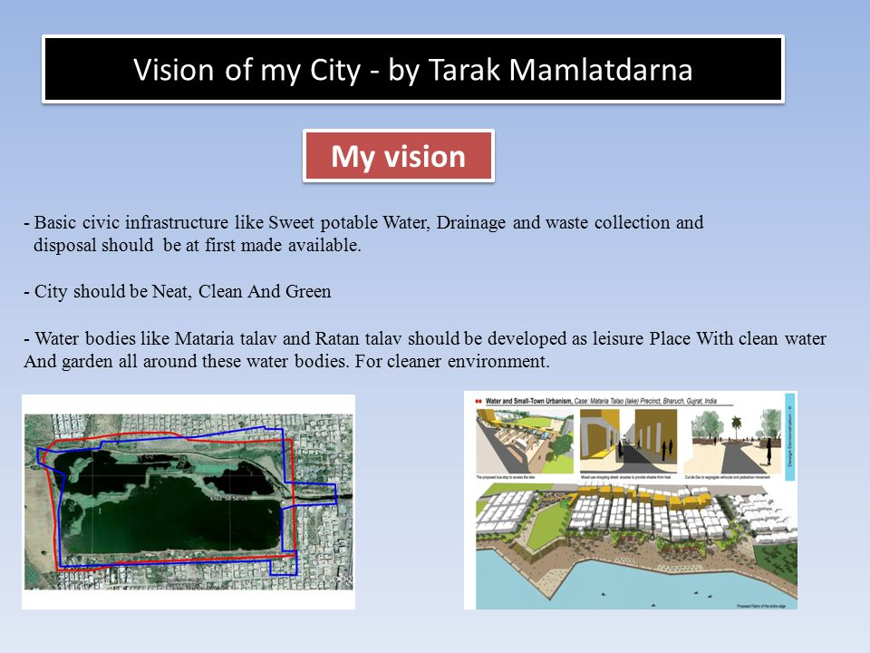 Vision of my City - by Tarak Mamlatdarna
