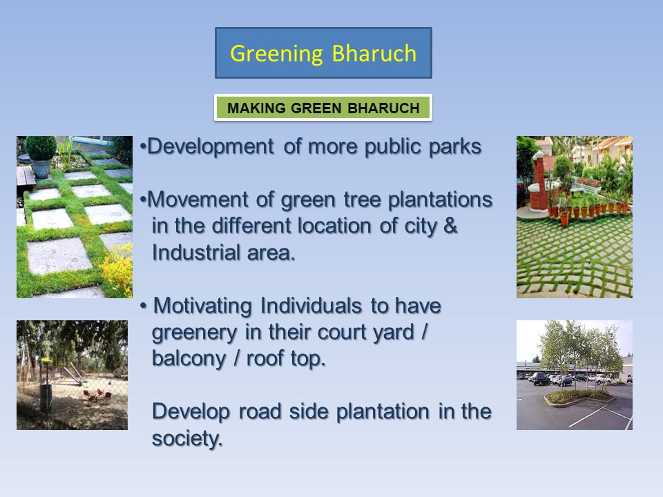 Greening Bharuch Development of more public parks