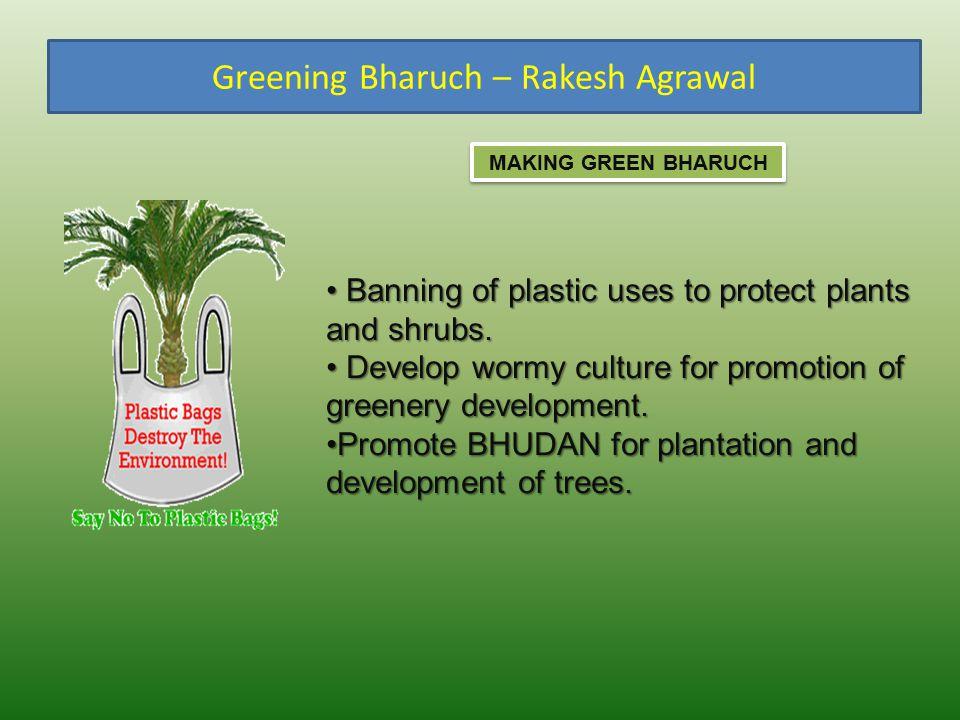 Greening Bharuch – Rakesh Agrawal