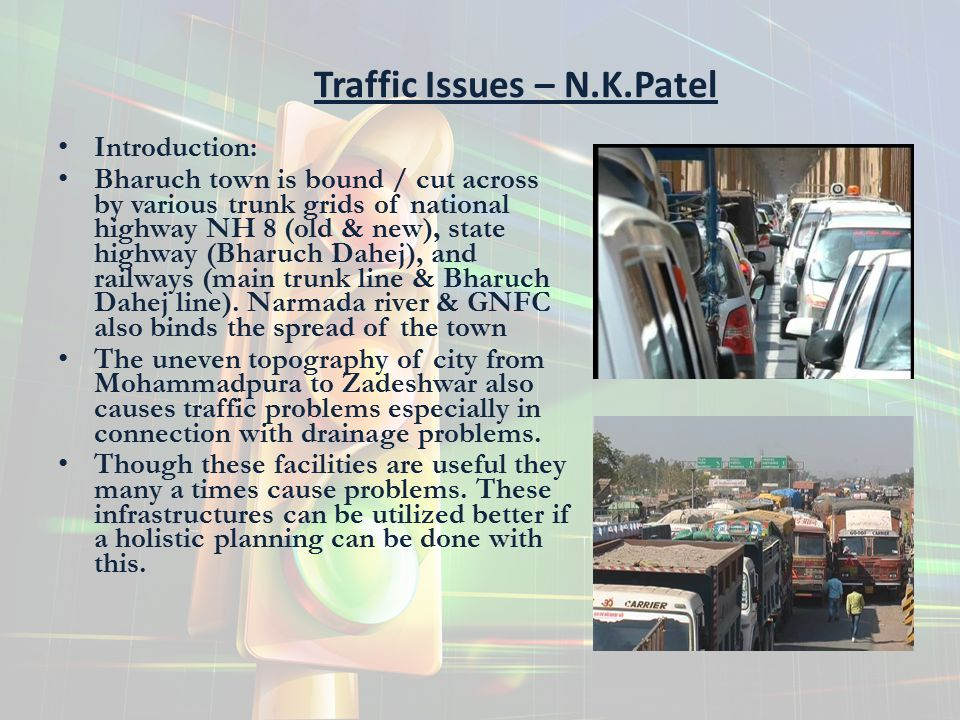 Traffic Issues – N.K.Patel
