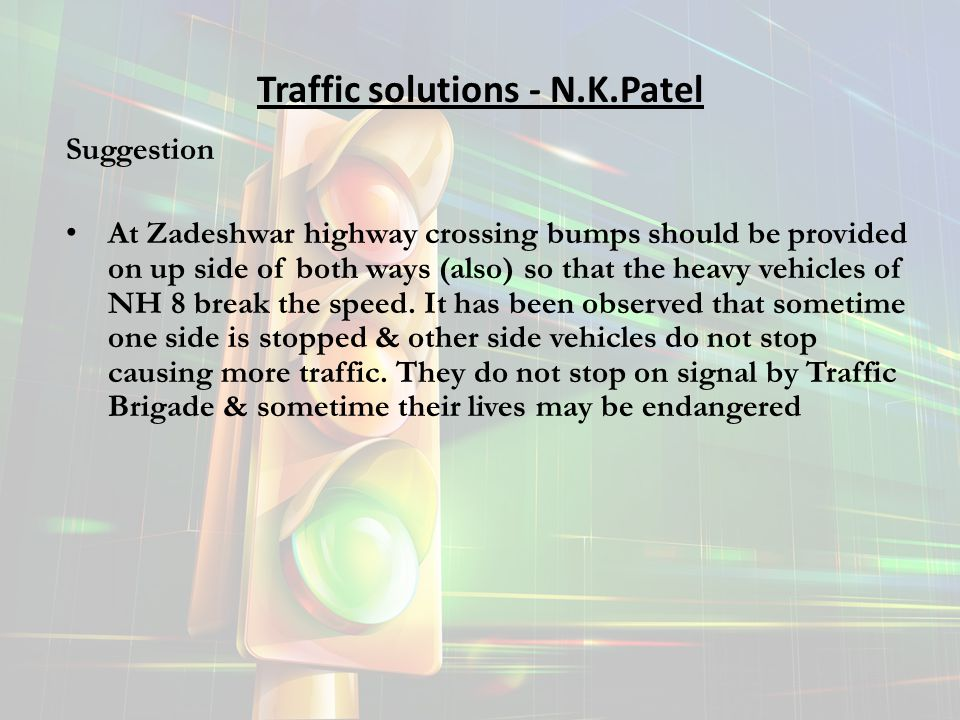 Traffic solutions - N.K.Patel