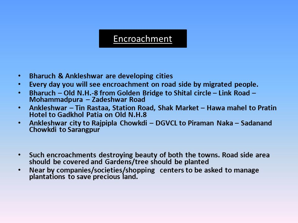 Encroachment Bharuch & Ankleshwar are developing cities