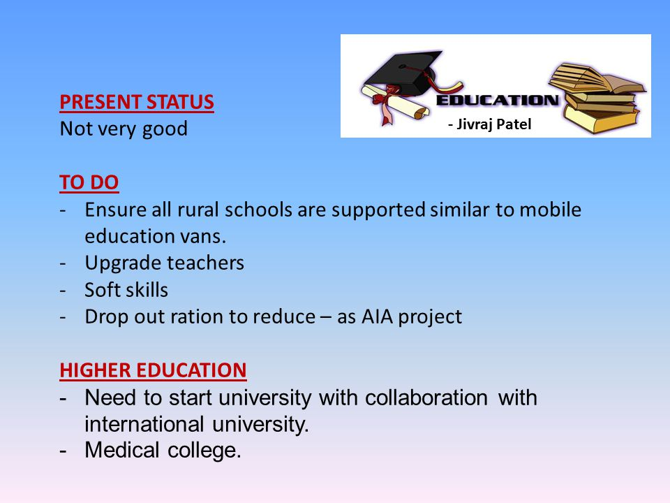 Drop out ration to reduce – as AIA project HIGHER EDUCATION