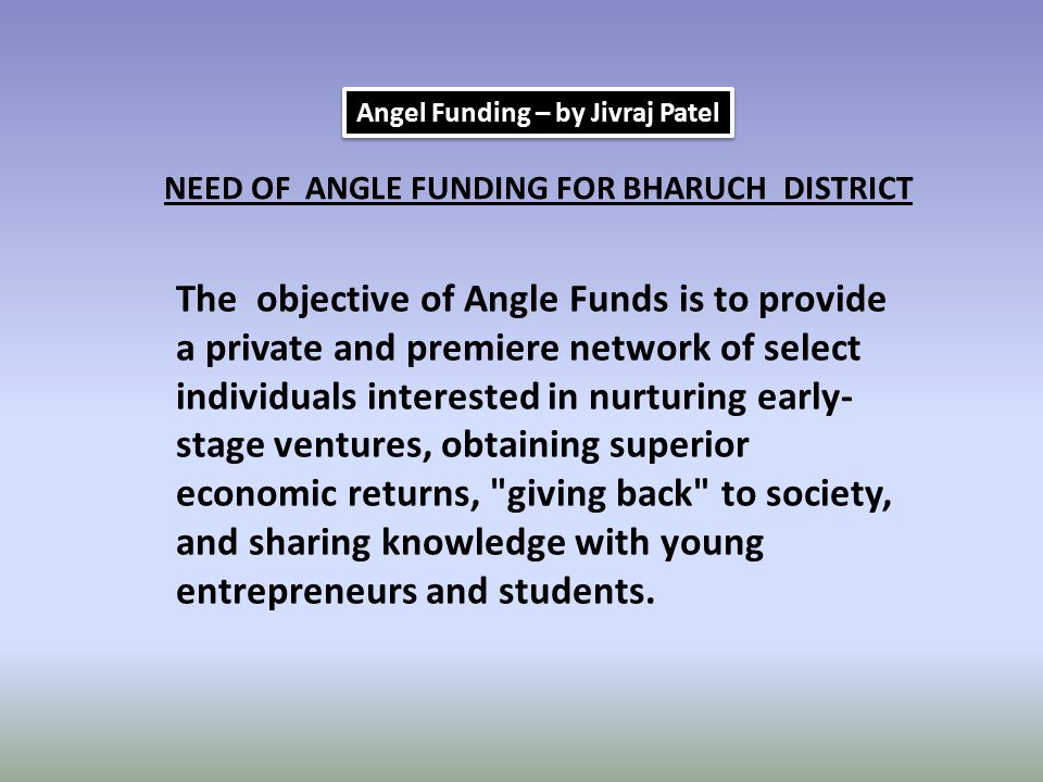 Angel Funding – by Jivraj Patel