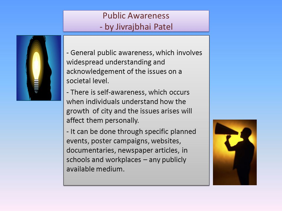 Public Awareness - by Jivrajbhai Patel