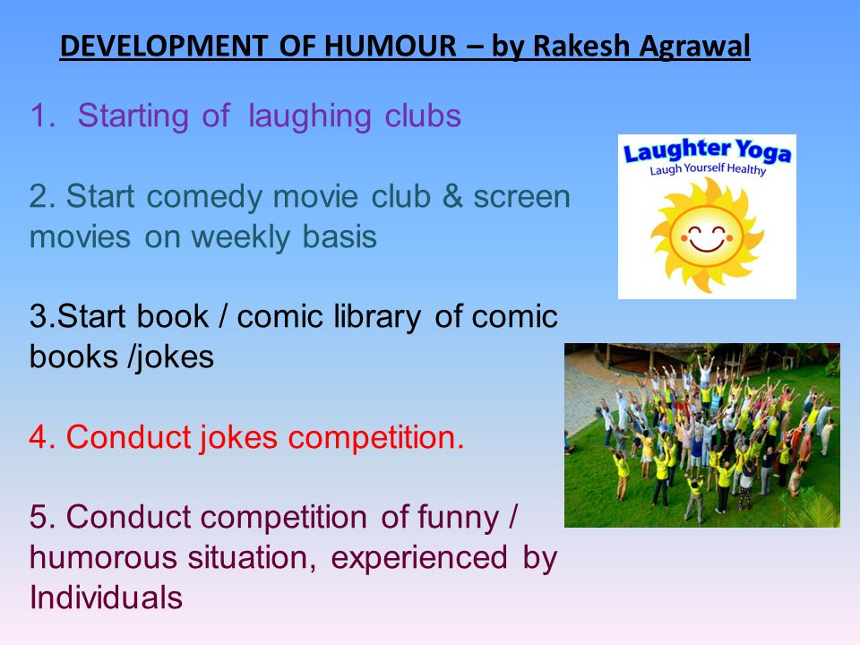 DEVELOPMENT OF HUMOUR – by Rakesh Agrawal