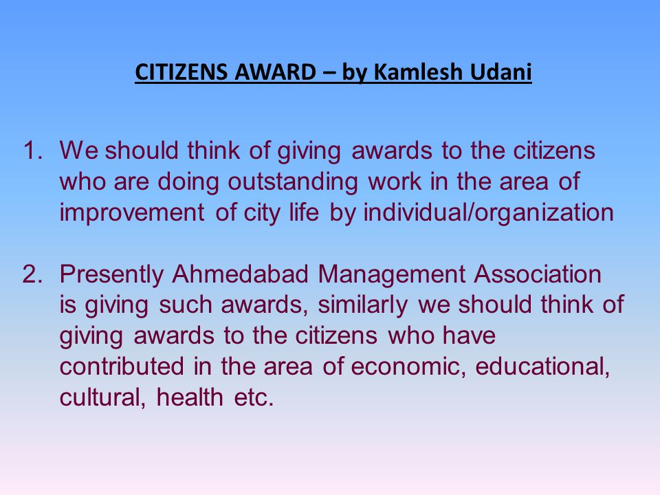 CITIZENS AWARD – by Kamlesh Udani